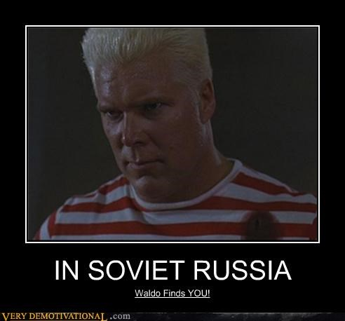 IN SOVIET RUSSIA Waldo Finds YOU!