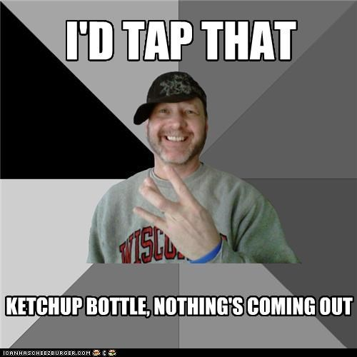 hood dad ketchup tap that - 4389137152