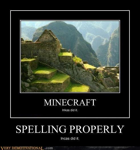 minecraft,incas,spelling