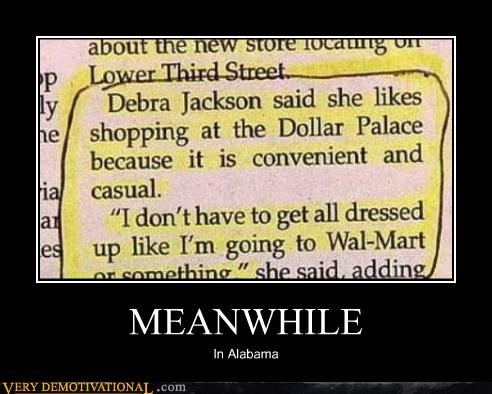 Alabama Meanwhile wal mart wtf - 4391508480
