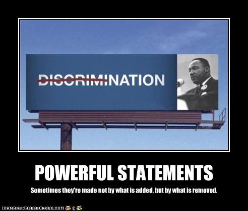 billboard,discrimination,martin luther king jr,race,racism,unity