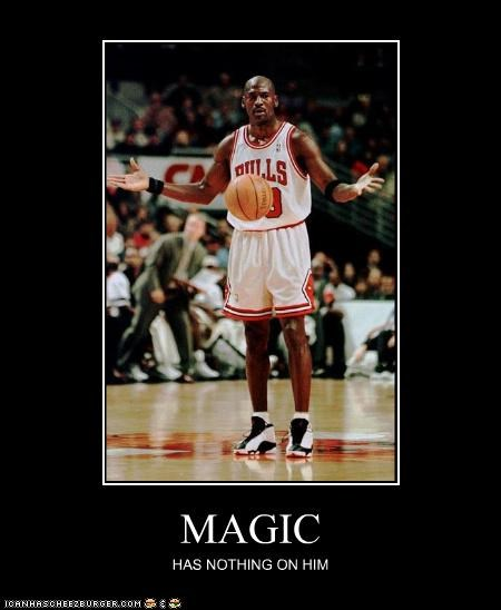MAGIC HAS NOTHING ON HIM