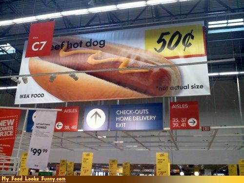 giant,hot dog,ikea,meat,not actual size,signs