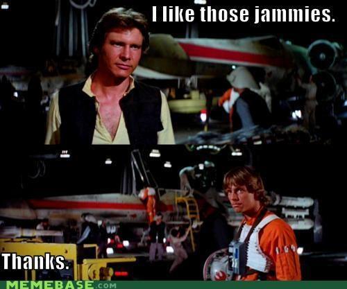 Han Solo jammies luke skywalker Memes star wars - 4394903040