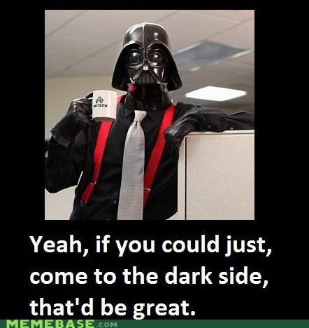 darth vader Memes Office Space star wars tps reports - 4396120320