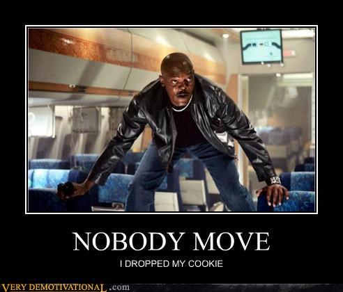 nobody move,snakes on a plane,cookies