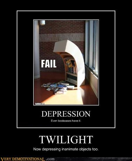 TWILIGHT Now depressing inanimate objects too.