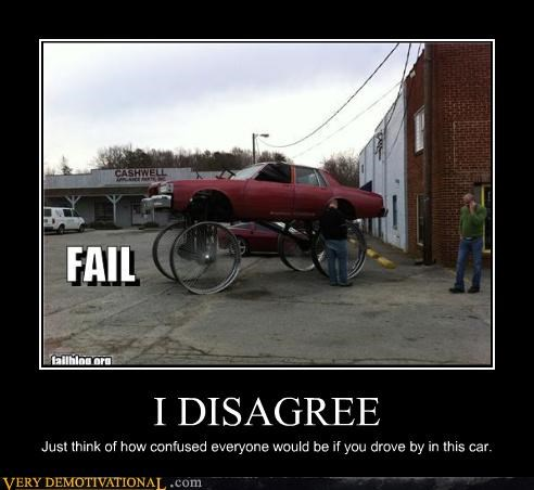 awesome car disagree FAIL huge wheels - 4397350400