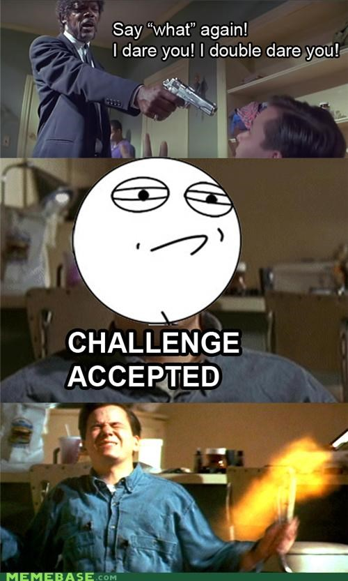 Challenge Accepted pulp fiction Samuel L Jackson say what shooting