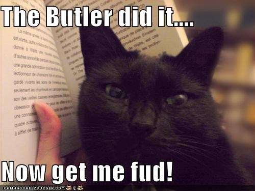 book,butler,caption,captioned,cat,Command,crime,culprit,demand,ending,food,get me,impatient,order,reading,spoiler