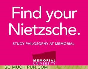 advertising college FAIL friedrich nietzsche niche off-rhyme pronouncing Pronunciation