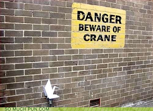 beware,caution,crane,danger,double meaning,literalism,origami,paper,paper crane,sign