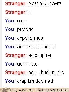 accio,atomic bomb,avada kedavra,chuck norris,Harry Potter,Omegle