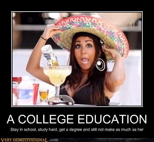 college,drunk,money,Snookie,wtf