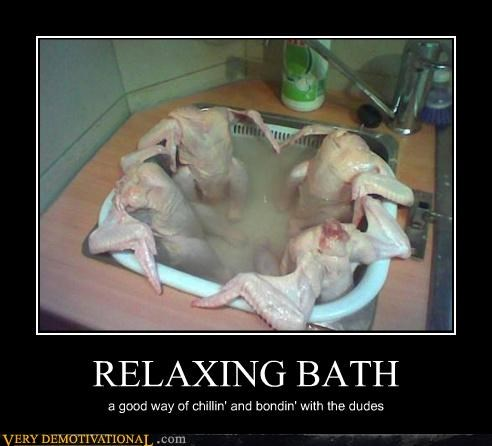 RELAXING BATH a good way of chillin' and bondin' with the dudes
