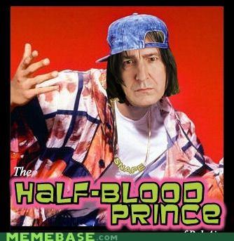 fresh prince,half blood prince,Hogwarts,Memes,Severus Snape