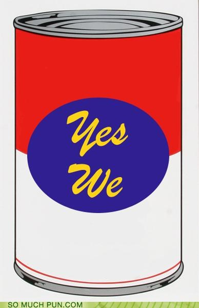 Andy Warhol,can,double meaning,implication,implying,propaganda,slogan,soup,war,we,yes,yes we can