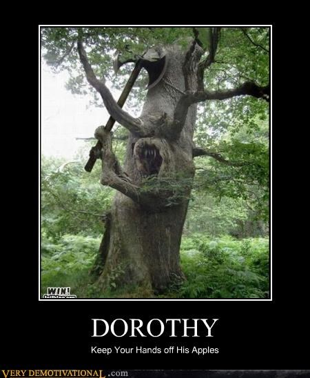 DOROTHY Keep Your Hands off His Apples