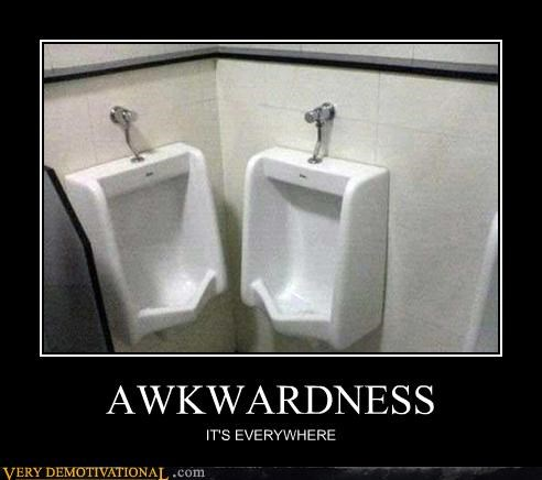 AWKWARDNESS IT'S EVERYWHERE