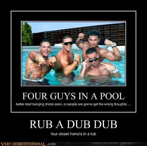 RUB A DUB DUB four closet homo's in a tub