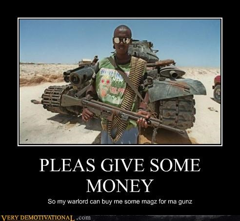 PLEAS GIVE SOME MONEY So my warlord can buy me some magz for ma gunz