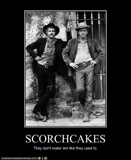 SCORCHCAKES They don't make 'em like they used to.