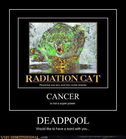 wtf deapdool cancer - 4408683264