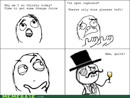 gentleman Memes monocle orange juice top hat - 4408694272