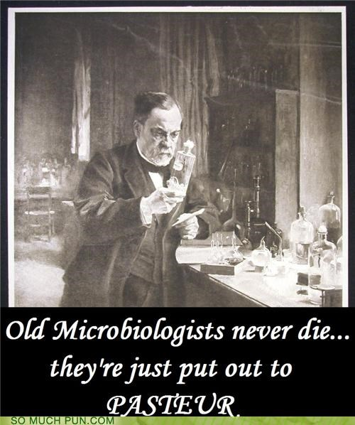 age,Death,die,do not,homophone,louis pasteur,old,pasteur,pasture,rhyme
