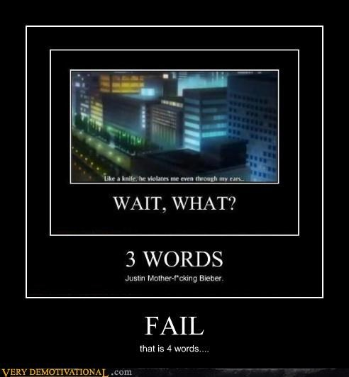 FAIL that is 4 words....