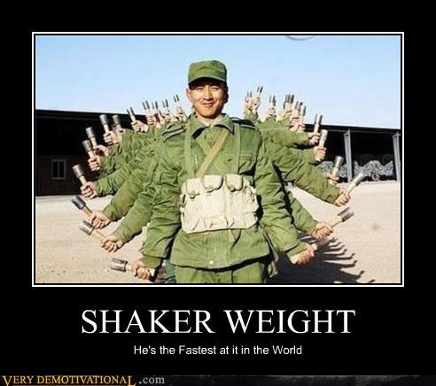 SHAKER WEIGHT He's the Fastest at it in the World