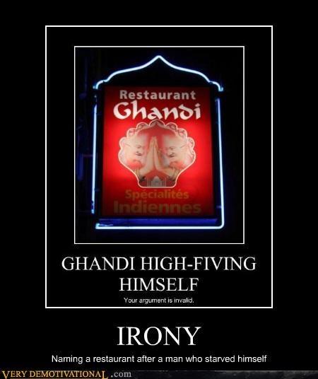 Ghandi irony restaurant starving - 4413371904