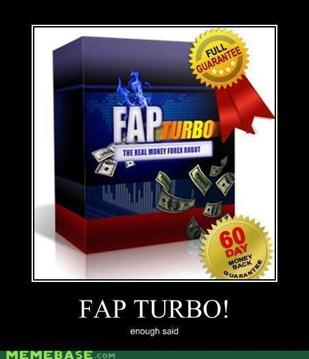 bad idea tax fapping turbo