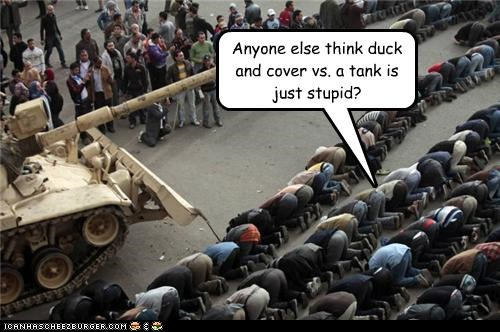 duck and cover,egypt,protesters,riots,stupid,tanks