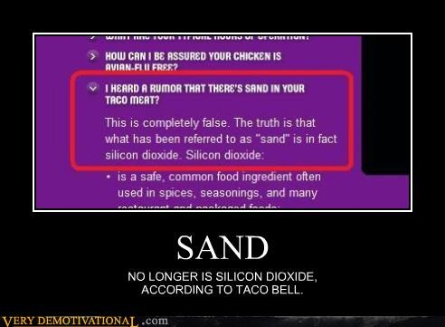 taco bell,sand,silicon dioxide