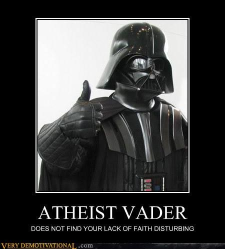 athiest darth vader lack of faith star wars - 4418547456