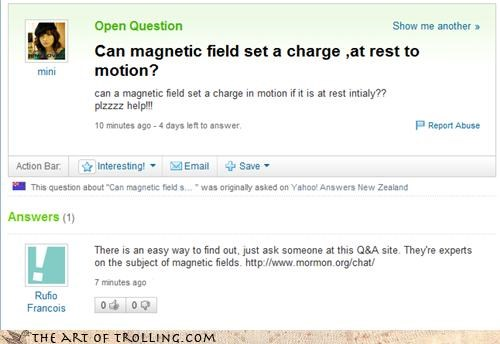chat help magnets mormons motion science Yahoo Answer Fails - 4418894080