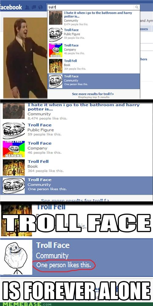 facebook forever alone group troll - 4421193216