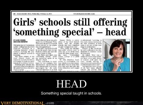 HEAD Something special taught in schools.