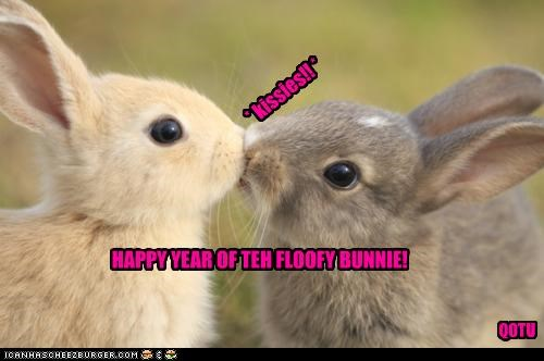 * kissies!! * HAPPY YEAR OF TEH FLOOFY BUNNIE! QOTU