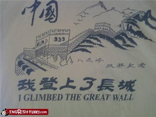 China Close Enough great wall sign