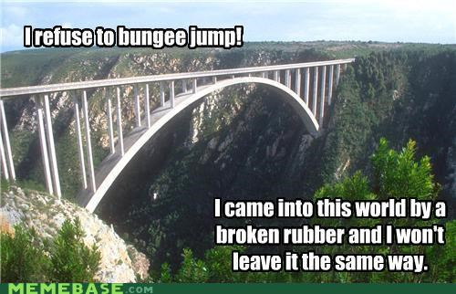 bad luck broken bungee jumping Memes rubber - 4424942080