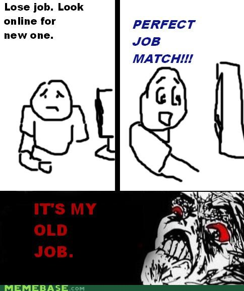 job hunt old job rage Rage Comics raisins-super-fuuuu