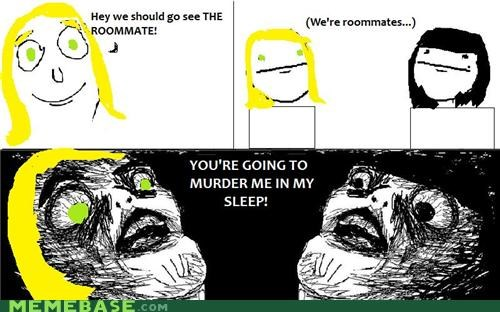 horror,murder,Rage Comics,raisins-super-fuuuu,terrible idea,the roommate