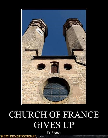 CHURCH OF FRANCE GIVES UP It's French