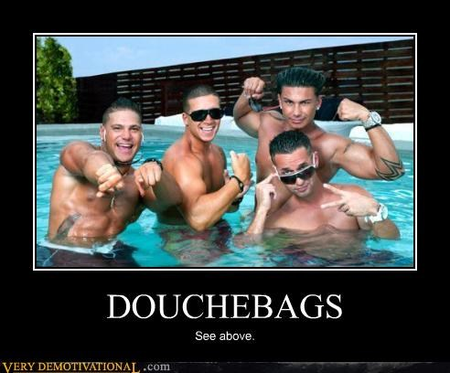 jersey shore,above,douchebags