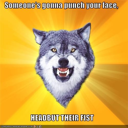 Courage Wolf,face,fist,headbutt,incoming,punch