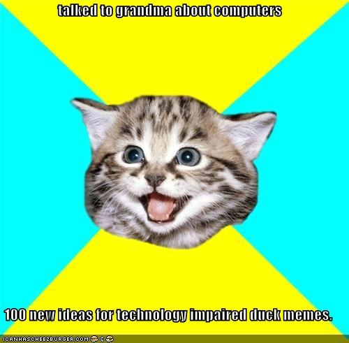 grandma Happy Kitten lol Memes TI Duck - 4430799104