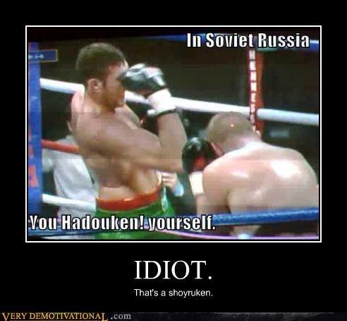hadouken idiot Soviet Russia - 4431060992