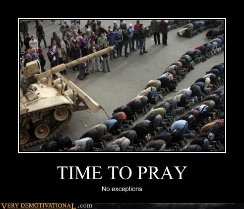 TIME TO PRAY No exceptions